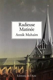 Radieuse matinee d'Annik Mahaim