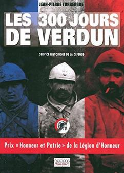 les 300 jours de verdun Jean Pierre Turbergue
