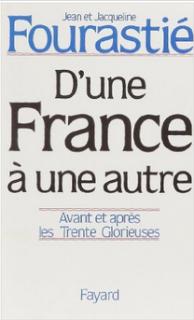 D'une France à une autre par Jean et Jacqueline Fourastié