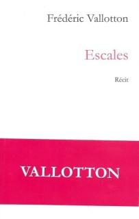 Escales de Frédéric Vallotton
