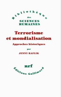 Terrorisme et mondialisation jenny raflik