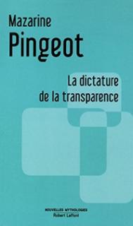 Mazarine Pingeot la dictature de la transparence
