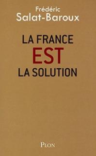 La France EST la solution, par Frédéric Salat-Baroux