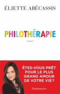 Philotherapie, d'Eliette Abecassis