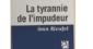 La tyrannie de l'impudeur, d'Ivan Rioufol