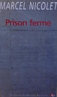 prison ferme marcel nicolet