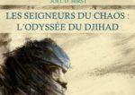 """""""Les Seigneurs du chaos"""" : un roman sur le djihad"""