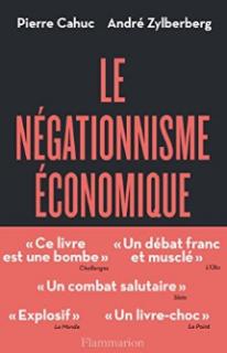 le-negationnisme-economique-cahuc-zylberberg