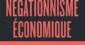 Le négationnisme économique, de Cahuc et Zylberberg