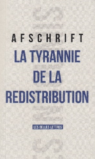 https://www.amazon.fr/Tyrannie-redistribution-Thierry-Afschrift/dp/2251503080/ref=sr_1_1?ie=UTF8&qid=1479401510&sr=8-1&keywords=la+tyrannie+de+la+redistribution&?tag=contrepoints