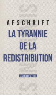 https://www.amazon.fr/Tyrannie-redistribution-Thierry-Afschrift/dp/2251503080/ref=sr_1_1?ie=UTF8&qid=1479401510&sr=8-1&keywords=la+tyrannie+de+la+redistribution&?tag=contrepoints