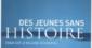 """""""Des jeunes sans histoire ?"""", de Pierre Bentata"""