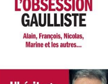 L'obsession gaulliste, d'Éric Brunet